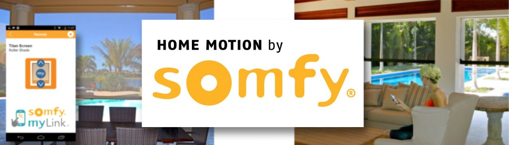 Titan Screen and Home Motion by Somfy